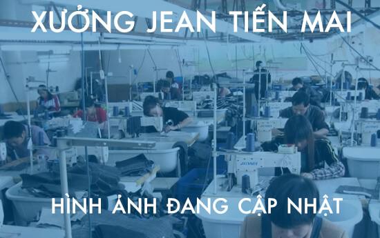 xuong may jean tien mai
